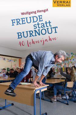 Freude statt Burnout von Hengst,  Wolfgang