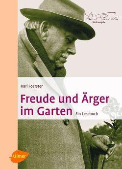 Freude und Ärger im Garten von Foerster,  Karl, Peglow,  Uwe