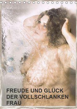 Freude und Glück der vollschlanken Frau (Tischkalender 2019 DIN A5 hoch) von Eugenia,  Jurjewa