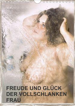 Freude und Glück der vollschlanken Frau (Wandkalender 2020 DIN A4 hoch) von Eugenia,  Jurjewa