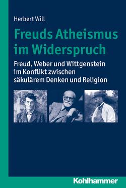 Freuds Atheismus im Widerspruch von Will,  Herbert