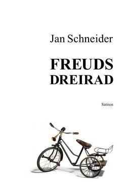 Freuds Dreirad von Schneider,  Jan