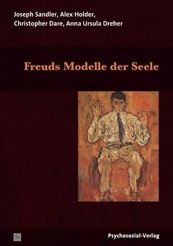 Freuds Modelle der Seele von Dare,  Christopher, Dreher,  Anna Ursula, Holder,  Alex, Sandler,  Joseph, Strotbek,  Regine, Wallerstein,  Robert S.