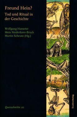 Freund Hein? von Hameter,  Wolfgang, Niederkorn-Bruck,  Meta, Universität Wien