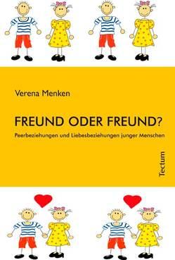 Freund oder Freund? von Menken,  Verena