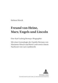 Freund von Heine, Marx/Engels und Lincoln von Hirsch,  Marianne