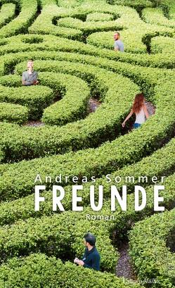 Freunde von Sommer,  Andreas