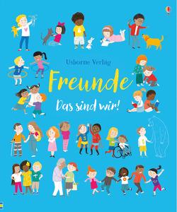 Freunde – Das sind wir! von Brooks,  Felicity, Ferrero,  Mar
