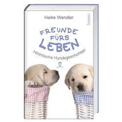 Freunde fürs Leben von Wendler,  Heike