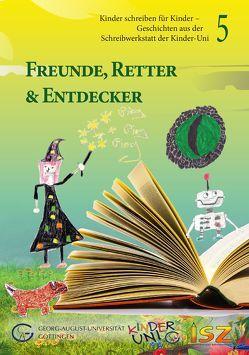 Freunde, Retter & Entdecker von Brammer,  Peter, Lechtenfeld,  Sonja, Maliuta,  Natalia, Sonnenberg,  Anna