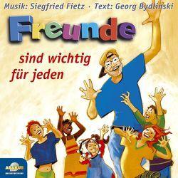 Freunde sind wichtig für jeden von Bydlinski,  Georg, Fietz,  Siegfried