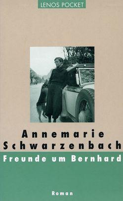 Freunde um Bernhard von Schwarzenbach,  Annemarie, Töteberg,  Michael