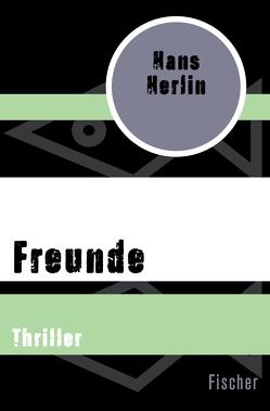Freunde von Herlin,  Hans