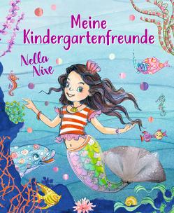 Freundebuch – Nella Nixe – Meine Kindergartenfreunde von Monika Finsterbusch