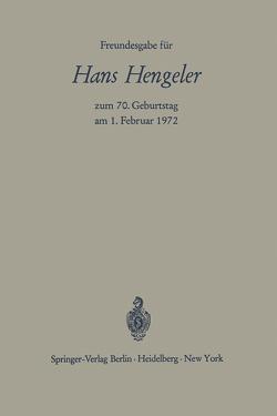 Freundesgabe für Hans Hengeler zum 70. Geburtstag am 1. Februar 1972 von Bernhardt,  Wolfgang, Hefermehl,  Wolfgang, Schilling,  Wolfgang