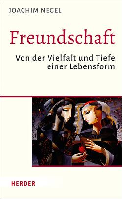 Freundschaft von Negel,  Joachim