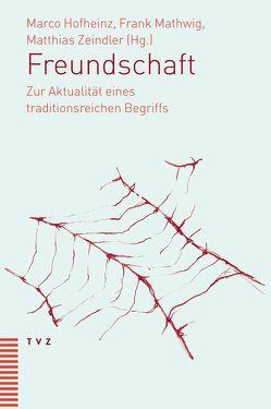 Freundschaft von Hofheinz,  Marco, Mathwig,  Frank, Zeindler,  Matthias