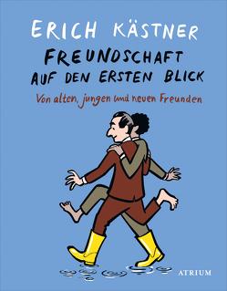 Freundschaft auf den ersten Blick von Kaestner,  Erich, List,  Sylvia