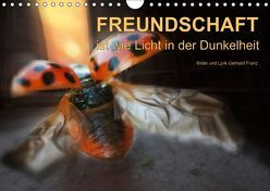 Freundschaft (Wandkalender 2019 DIN A4 quer) von Franz,  Gerhard