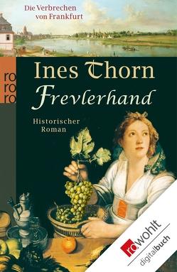 Frevlerhand von Thorn,  Ines