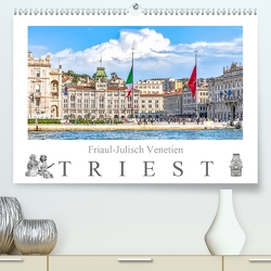 Friaul-Julisch Venetien – Triest (Premium, hochwertiger DIN A2 Wandkalender 2020, Kunstdruck in Hochglanz) von Meyer,  Dieter