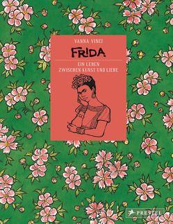 Frida – Ein Leben zwischen Kunst und Liebe von Vinci,  Vanna
