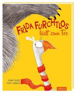 Frida Furchtlos lädt zum Tee von Baker,  Danny, Curnick,  Pippa