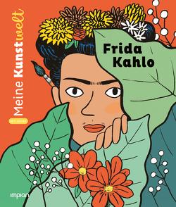 Frida Kahlo von Barthère,  Sarah, Grand,  Aurélie, Koppelmann,  Marion