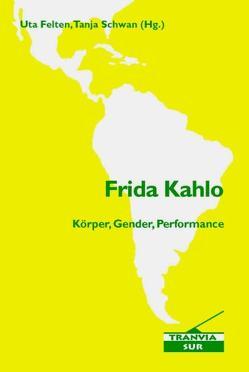 Frida Kahlo von Felten,  Uta, Schwan,  Tanja