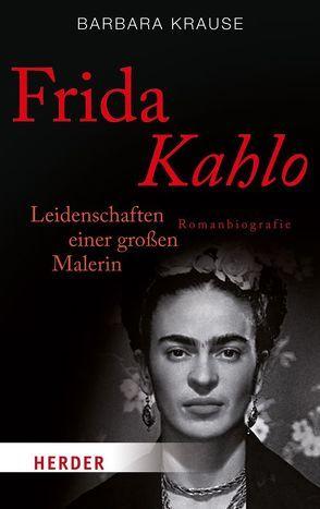 Frida Kahlo von Krause,  Barbara