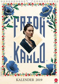 Frida Kahlo (Wandkalender 2019 DIN A4 hoch) von Kahlo,  Frida
