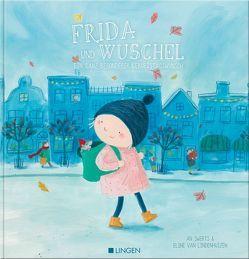 Frida und Wuschel von Rose,  Barbara, Swerts,  An, van Lindenhuizen,  Eline