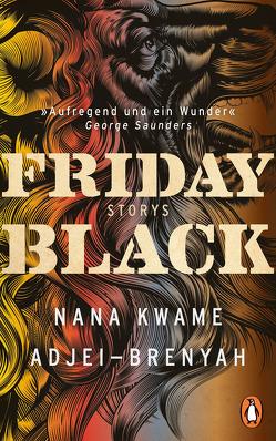 Friday Black von Adjei-Brenyah,  Nana Kwame, Gunkel,  Thomas