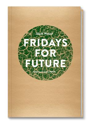 Fridays for Future von Wetzel,  Jakob