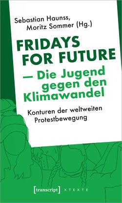 Fridays for Future – Die Jugend gegen den Klimawandel von Haunss,  Sebastian, Sommer,  Moritz