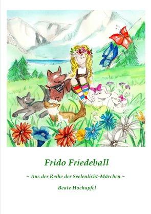Frido Friedeball von Hochapfel,  Beate