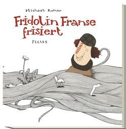 Fridolin Franse frisiert von Roher,  Michael