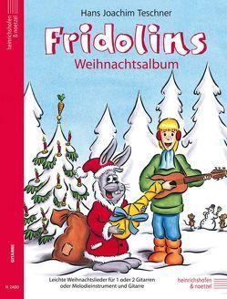 Fridolin / Fridolins Weihnachtsalbum von Teschner,  Hans Joachim