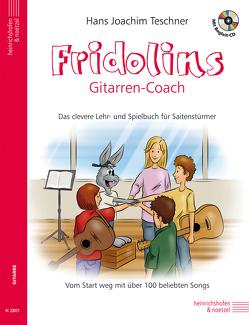 Fridolins Gitarrencoach mit CD von Teschner,  Hans Joachim