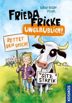 Frieda Fricke – unglaublich! von Fessel,  Karen-Susan, Vogler,  Mareikje
