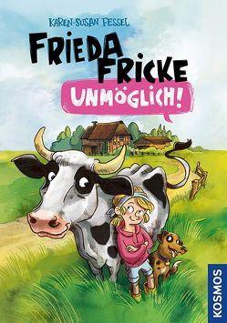 Frieda Fricke – unmöglich! von Fessel,  Karen-Susan
