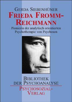 Frieda Fromm-Reichmann von Siebenhüner,  Gerda
