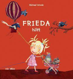 Frieda hilft von Wrede,  Michael