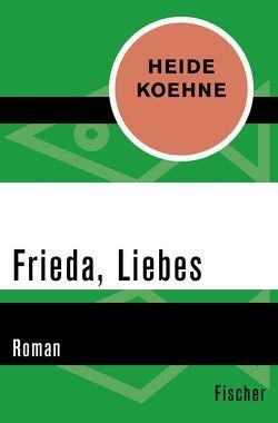 Frieda, Liebes von Koehne,  Heide