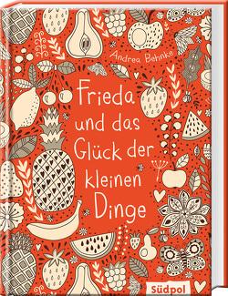 Frieda und das Glück der kleinen Dinge von Behnke,  Andrea