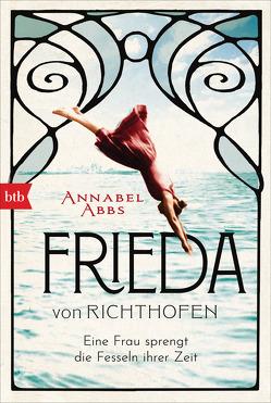 Frieda von Richthofen von Abbs,  Annabel, Meßner,  Michaela
