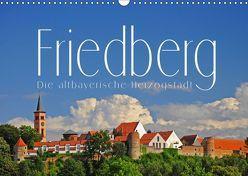 Friedberg. Die altbayerische Herzogstadt (Wandkalender 2019 DIN A3 quer) von Ratzer,  Reinhold