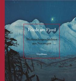 Friede am Fjord von Backer,  Harriet, Sohlberg,  Harald, Wolandt,  Holger