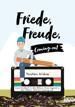 Friede, Freude, Coming-out von Widua,  Torsten