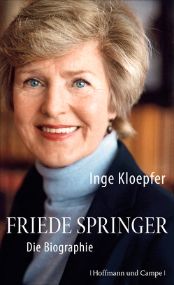 Friede Springer von Kloepfer,  Inge